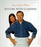 Jacques Pepin's Kitchen: Encore With Claudine (Pepin, Jacques)