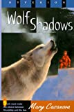 Wolf Shadows, Mary Casanova, 0786813407