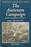 Antietam Campaign, August-September, 1862, John Cannan, 0938289365