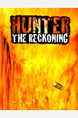 Hunter: The Reckoning Hardcover