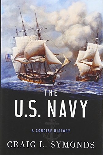 Navy Blue History Book - The U.S. Navy: A Concise History