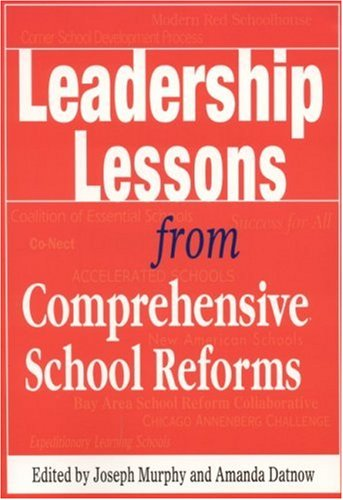 Leadership Lessons from Comprehensive School Reforms (Corwin Press)