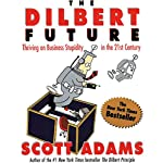 The Dilbert Future | Scott Adams