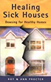 Healing Sick Houses, Roy Procter and Ann Procter, 0717129926