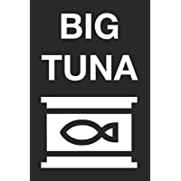 Big Tuna: Funny Blank Lined College Ruled Office Notebook Journal