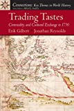 img - for Trading Tastes: Commodity and Cultural Exchange to 1750 book / textbook / text book