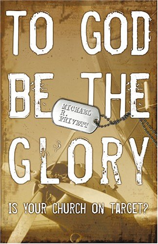 Download To God Be the Glory: Is Your Church on Target PDF