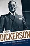 Earl B. Dickerson: A Voice for Freedom and Equality (Chicago Lives)