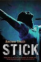 Stick: A Novel (English