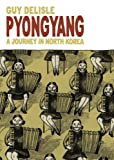 Front cover for the book Pyongyang: A Journey in North Korea by Guy Delisle