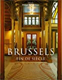 Brussels: Fin Desiecle (Evergreen Series)