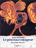 img - for Alechinsky : Le Pinceau voyageur book / textbook / text book