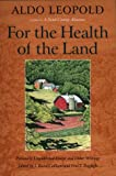 For the Health of the Land, Aldo Leopold, 1559637633