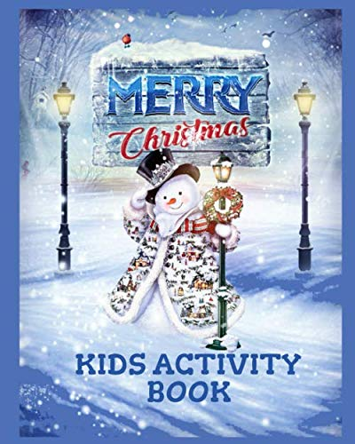 Merry Christmas Kids Activity Book: Christmas Activity Book For Kids,Winter Fun At Home Activity, Games Activity Book Christmas Theme, Best Christmas ... Coloring Pages 8x10 inches,Puzzle and Sudoku. (Best Christmas Coloring Pages)