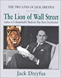 The Lion of Wall Street, Jack Dreyfus, 0895264617