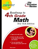 Roadmap to 4th Grade Math, New York Edition, Princeton Review Staff and Diane Perullo, 0375763538