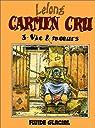 Carmen Cru, tome 3 : Vie & moeurs par Lelong