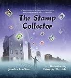 The Stamp Collector, Jennifer Lanthier, 1554552184