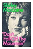 Don't Fall off the Mountain, Shirley MacLaine, 0393073386