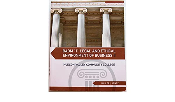 Legal and Ethical Environment of Busines