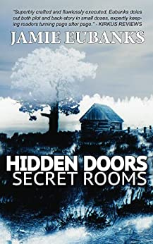 HIDDEN DOORS, SECRET ROOMS by [Eubanks, Jamie]