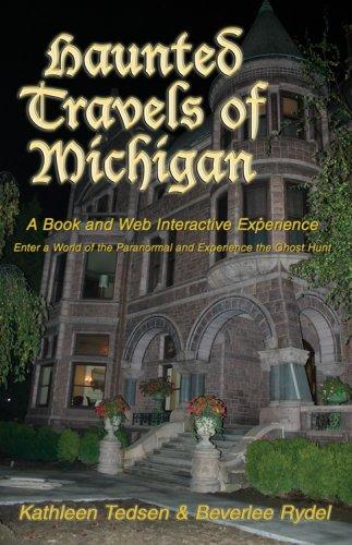 Haunted Travels of Michigan I
