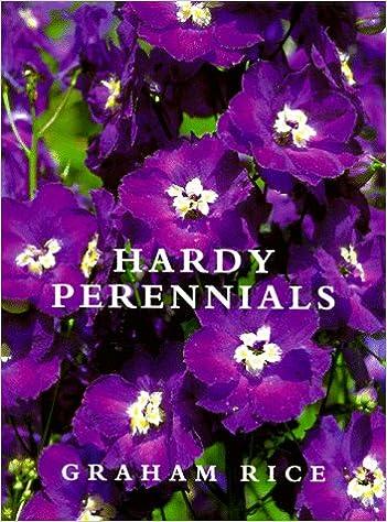 Hardy Perennials Rice Graham 9780881923384 Amazon Com Books