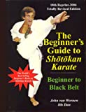 The Beginner's Guide to Shotokan Karate upto 4th Kyu Purple Belt
