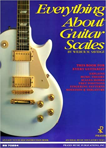 Amazon.com: Everything About Guitar Scales (9781884848018): Wilbur M ...