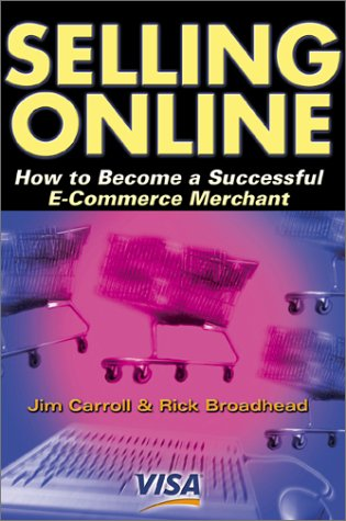 Download Selling Online: How to Become a Successful E-Commerce Merchant PDF