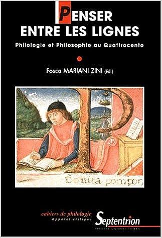 Livre Penser entre les lignes : philosophie et philologie au Quattrocento pdf