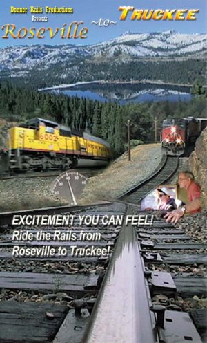Union Pacific Cab Ride: Roseville to Truckee [DVD] [2006]