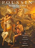 Poussin - The Early Years in Rome : The Origins of French Classicism, Oberhuber, Konrad, 1555950035