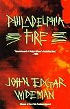 Philadelphia Fire (Vintage Contemporaries)