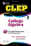 CLEP College Algebra (CLEP Test Preparation)