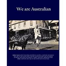We are Australian (Vol 2 - B/W interior): Australian stories by Aussies