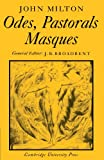 img - for Odes, Pastorals, Masques (Cambridge Milton Series for Schools and Colleges) book / textbook / text book