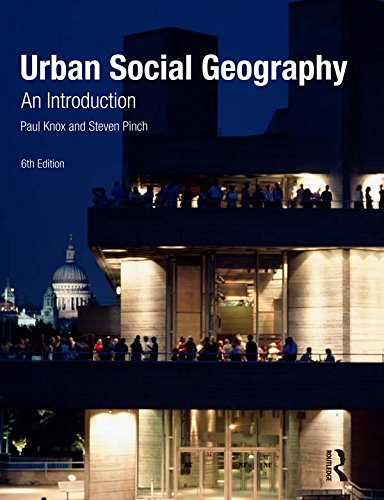 Download Urban Social Geography: An Introduction Pdf