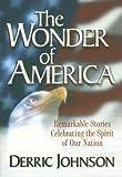 The Wonder of America, Derric Johnson, 1562927337