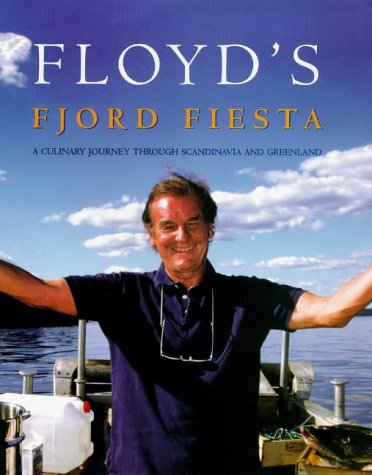 Floyds Fjord Feast by Keith Floyd