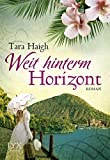 Weit hinterm Horizont (Hawaii-Saga, Band 1)