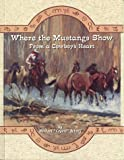 Where the Mustangs Show, Michael Schroll, 0966335902
