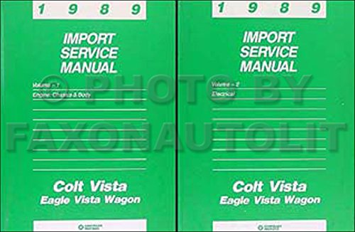 Dodge Wagon Colt Vista (1989 Colt Vista & Vista Wagon Repair Shop Manual Original 2 Volume Set)