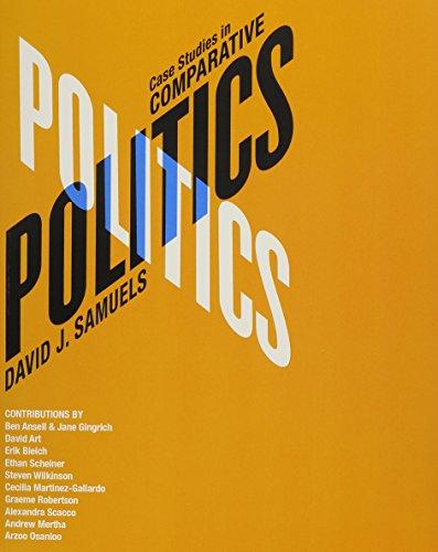 Comparative Politics and Case Studies in Comparative Politics plus MyPoliSciLab with Pearson eText