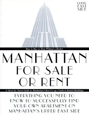 Manhattan for Sale or Rent--Upper East Side