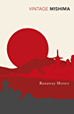 Runaway Horses (The Sea of Fertility Book 2)