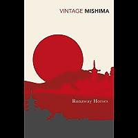 Runaway Horses (The Sea of Fertility Book 2) (English Edition)