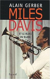 Miles Davis par Alain Gerber