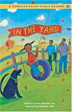 In the Yard (Compass Point Early Readers)