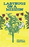 Ladybugs on a Mission, Hilda L. Treviño, 147597762X